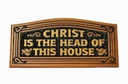 CNC Wall Plaque: Christ is the head of this house