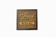 Wall Plaque: Trust in the Lord